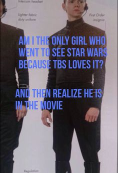 I just really wanted to see Star Wars because it looked so freaking epic and awesome then I saw tbs!