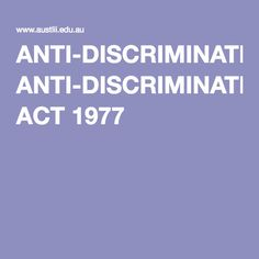 ANTI-DISCRIMINATION ACT 1977