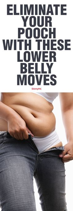 Eliminate Your Pooch with These Lower Belly Moves
