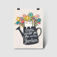Pôster 'meu amor só é flor no teu jardim' para baixar