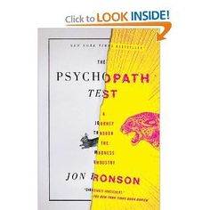 The Psychopath Test: A Journey Through the Madness Industry from Amazon