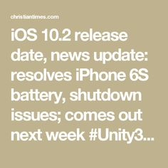 iOS 10.2 release date, news update: resolves iPhone 6S battery, shutdown issues; comes out next week #Unity3D #iOS #Android #VirtualReality #AugmentedReality #VFX #Webapps #Webgames #mobileappdevelopment #mobilegamedevelopment #AndroidApps #AndroidGames #iOSApps #iOSGames