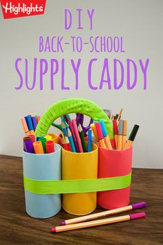 Craft this super-simple DIY supply caddy with your kids to help them—and you—be your best-organized selves.