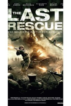 Watch The Last Rescue 2015 Online Full Movie.World World II: Shortly after D-Day, three American soldiers and two Army Corps nurses are stranded behind enemy lines. They take a high-ranking German …
