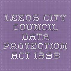 Leeds City Council - Data Protection Act 1998