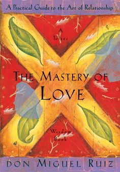 BOOK: the mastery of love
