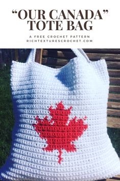 "Make the free crochet ""Our Canada"" tote. An easy crochet pattern for home decor. Get ready for Canada day with ""our Canada"" tote bag. Crochet Bag Tutorials, Crochet Purse Patterns, Crochet Tote, Crochet Handbags, Crochet Purses, Crochet Gifts, Diy Crochet, Crochet Hooks, Crochet Projects"
