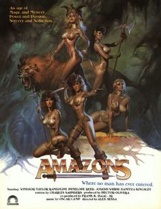 Amazons.  So bad, it's good.   I saw it once on USA Up All Night.