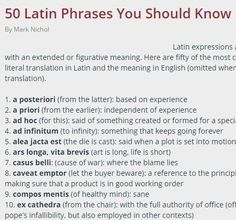 50 Latin Phrases to use in any writing. Greek Phrases, Latin Phrases, Common Phrases, Latin Words, Famous Phrases, English Phrases, English Language, Writing Help, Writing Tips