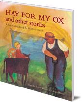 Hay for My Ox and Other Stories A First Reading Book
