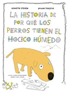 la historia de por que los perros tienen el hocico humedo-kenneth steven-9788415208648