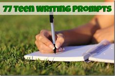 77 Teen Writing Prompts and Journal Starters plus ideas for using them at home too!  |  RobynsOnlineWorld.com