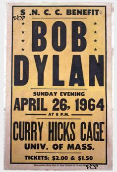 Concert Poster - Bob Dylan - April 26, 1964 - University of Mass. - Look at those ticket prices!!!  $2 and $1.50