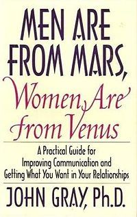 "John Gray, ""Men are from Mars, Women are from Venus"""