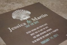Beachy Save the Date- simple and classy. On the back I would want a photo of my fiancé and me.