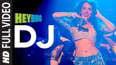 'DJ' FULL VIDEO Song | Hey Bro | Sunidhi Chauhan, Feat. Ali Zafar | Gane...