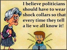 OMG!  that would be perfect!  And maybe after a while they would get tired of it and try the truth for a change.