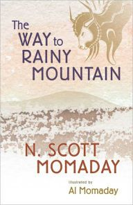 The Way to Rainy Mountain / Edition 1 by N. Scott Momaday Download
