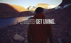 """Get Living"""