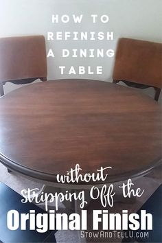 Refinishing a Pine Wood Dining Table without Stripping original coat. Refinish Dining Tables, Refinished Table, Dining Table Makeover, Gel Stain Furniture, Restore Wood Furniture, Furniture Redo, Painting Furniture, Stripping Furniture, Fine Furniture