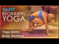 BeFiT Beginners Yoga: Bikini Body Yoga Workout- Kino MacGregor - YouTube