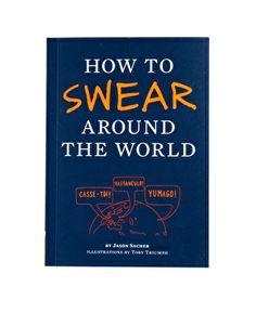 How to Swear Around the World, $16
