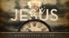 """""""Estou a caminho! Logo chegarei! Sim! Venha, Senhor Jesus!"""" Apocalipse 22:20 ( A Mensagem)"""