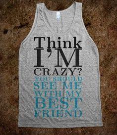 Think I'm Crazy tank top tee t shirt @ Katy Randolph ;)