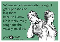 Ugly.