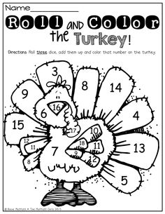 Roll 2 dice, add them up and color the turkey!