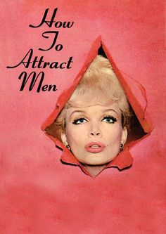 How to Attract Men.