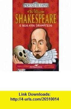 William Shakespeare e Seus Atos Dramaticos - Willi (Em Portugues do Brasil) (9788535908725) Andrew Donkin , ISBN-10: 8535908722  , ISBN-13: 978-8535908725 ,  , tutorials , pdf , ebook , torrent , downloads , rapidshare , filesonic , hotfile , megaupload , fileserve