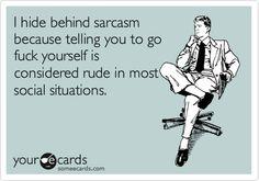 sarcasm *sigh*