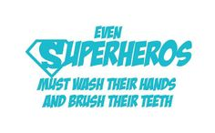 Even Superheros Must Wash Their Hands and by PersonalizedJewellz, $15.00