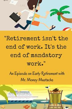 Do you dream of retiring early? We interview the expert in early retirement, Mr Money Mustache. We must learn his ways. The Effective Pictures We Offer You About Retirement Planning india A quality pi Retirement Advice, Retirement Cards, Saving For Retirement, Retirement Parties, Early Retirement, Retirement Planning, Financial Planning, Retirement Strategies, Retirement Funny