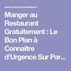 Manger au Restaurant Gratuitement : Le Bon Plan à Connaître d'Urgence Sur Paris !