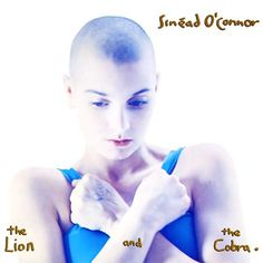 Sinéad O'Connor from The Lion and the Cobra, Troy. http://www.youtube.com/watch?v=oc-hXfMvQOU