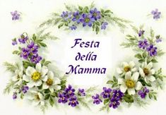 Learning Italian, Sweet Life, Say Hello, Happy Mothers Day, Floral Wreath, Place Card Holders, Holiday, Italian Language, Celebrations