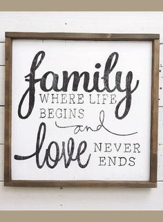 One of my favorite family quotes! Family where life begins and love never ends wood sign, pallet sign, framed sign, wood sign, wall decor, gallery wall art, home decor, farmhouse sign, farmhouse decor, rustic decor, rustic sign #ad