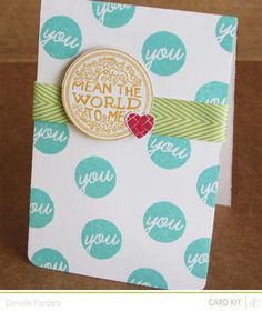 Picture 1 of You Mean the World to Me card *Main kit only* by Dani