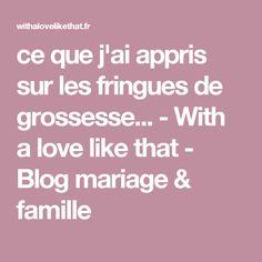 ce que j'ai appris sur les fringues de grossesse... - With a love like that - Blog mariage & famille