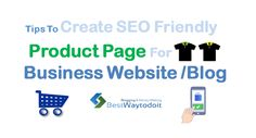 #productpageSEO #Businessblog #SEO #Businessblogging #product #onlinesale #b2b -Create easy to rank product page for business website