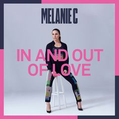 """In and Out of Love"" de Melanie C añadida a mi lista 2020 en Spotify #música #playlist #canciones #spotify #singles #2020"