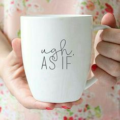 Clueless As If Quote Ceramic Mug, Quote Mug, Coffee Lover, Coffee Cup, Coffee Mug Mugs are made for Righties but we dont hate. Cute Coffee Mugs, Cool Mugs, Coffee Cups, Coffee Time, Tea Time, Chocolate Cafe, Diy Mugs, Sharpie Mugs, My Cup Of Tea