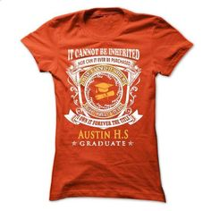 For YOU Who Graduated from Austin High School - #shirt pattern #tshirt drawing. PURCHASE NOW => https://www.sunfrog.com/States/For-YOU-Who-Graduated-from-Austin-High-School-Ladies.html?68278