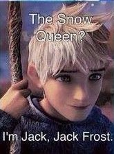 """""""I'm Jack, Jack Frost.The most handsome guy from Rise of the Guardians.""""❤❤❤"""