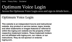 Secure Login | Access the Optimum Voice login here. Secure user login to Optimum Voice. To access the secure area for Optimum Voice you must proceed to the login page.