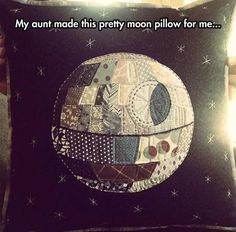 Funny pictures about Moon Pillow. Oh, and cool pics about Moon Pillow. Also, Moon Pillow photos. Moon Pillow, Quilt Pillow, Cat Quilt, The Force Is Strong, Morning Pictures, Morning Pics, Death Star, Love Stars, Geek Out