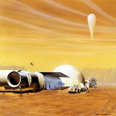 """humanoidhistory: MARS OUTPOST — A Martian base depicted in a 1989 NASA-commissioned painting by Mark Dowman of John Frassanito & Associates: """"Projected time from start of Emplacement Phase to Consolidation Phase - 4 years with 4 years to complete consolidation and begin full utilization. Main components are a habitat module, pressurized rover dock/equipment lock, airlocks, and a 16 meter constructable (inflatable) habitat. Also visible in this image is a meteorological balloon, an…"""