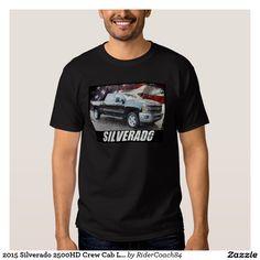 2015 Silverado 2500HD Crew Cab LTZ T-Shirt